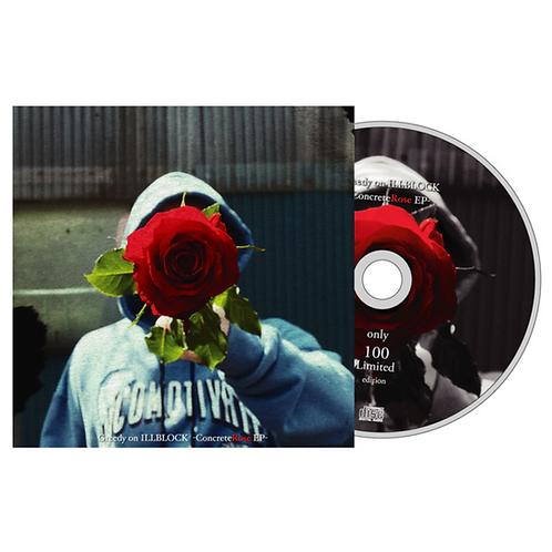 Greedy on ILLBLOCK -Concrete Rose EP-