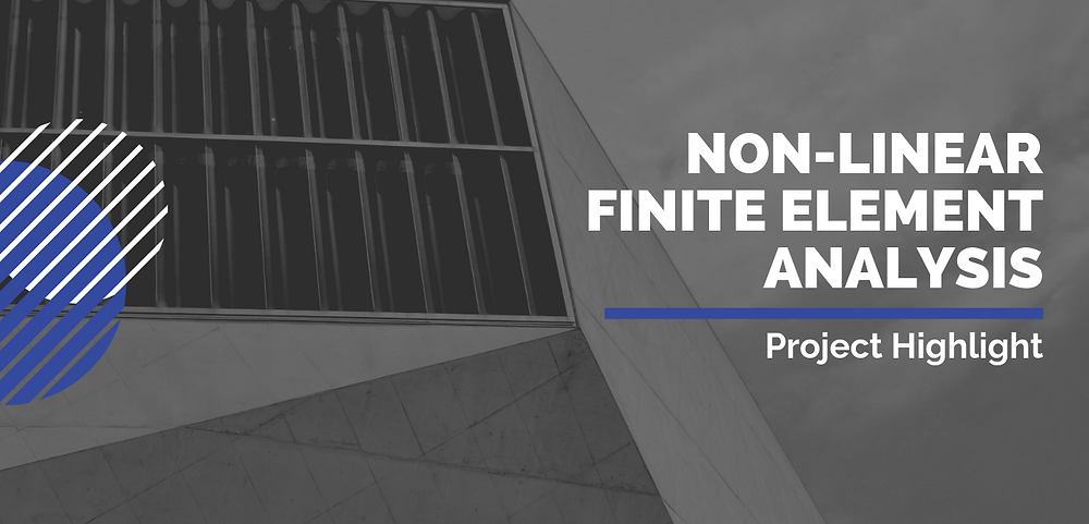 Non-linear finite element analysis - project highlight