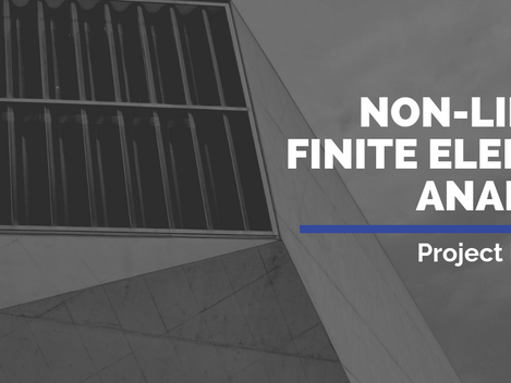 Non-Linear Finite Element Analysis