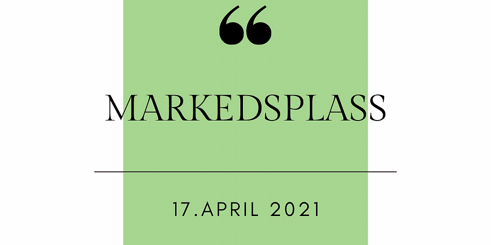 MARKEDSPLASS 17.APRIL 2021