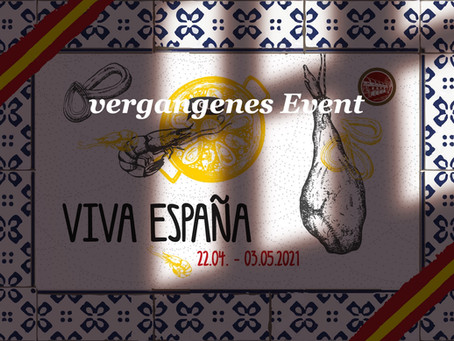 """VIVA ESPAÑA"" - 22.04. - 03.05.2021 - im Schützenhaus"