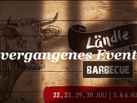 SAVE THE DATE - Ländle BBQ im Juli/August