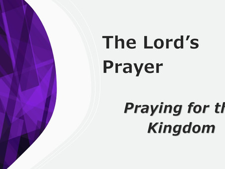 Praying For The Kingdom