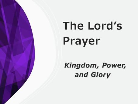 The Kingdom, Power and Glory