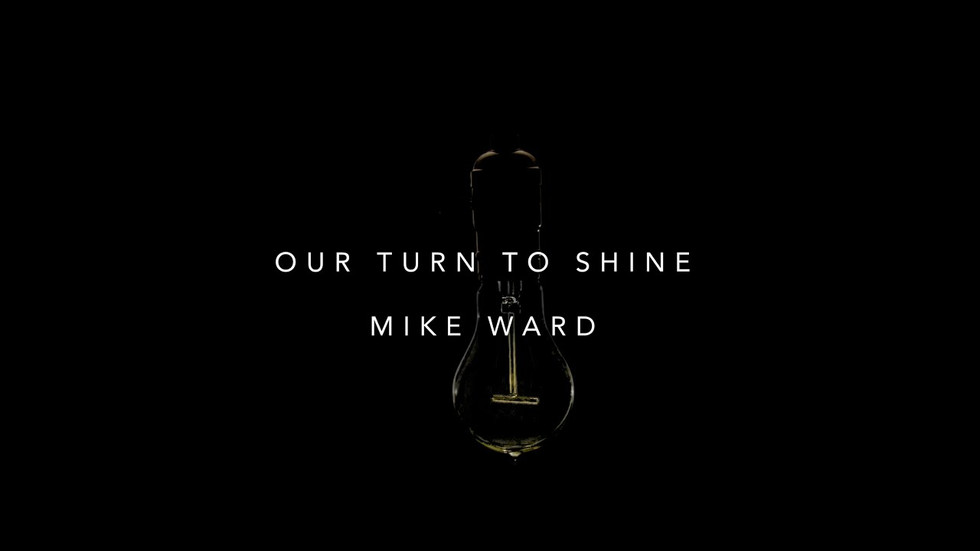 Our Turn to Shine