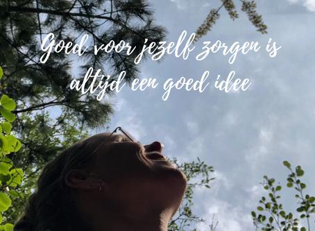 Goed voor jezelf zorgen is altijd een goed idee!