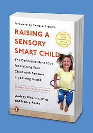 Raising a Sensory Smart Child Revised Edition