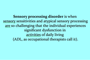 sensory issues vs. sensory processing disorder explanation
