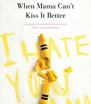 When Mama Can't Kiss It Better: Interview with Author Lori Gertz