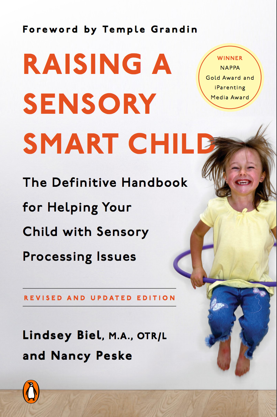 Raising a Sensory Smart Child Nancy Peske Lindsey Biel