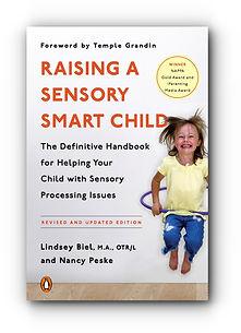 Raising a Sensory Smart Child Revised Edition