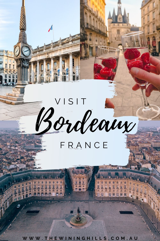 Visit Bordeaux France