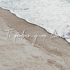Te perdono y me libero.