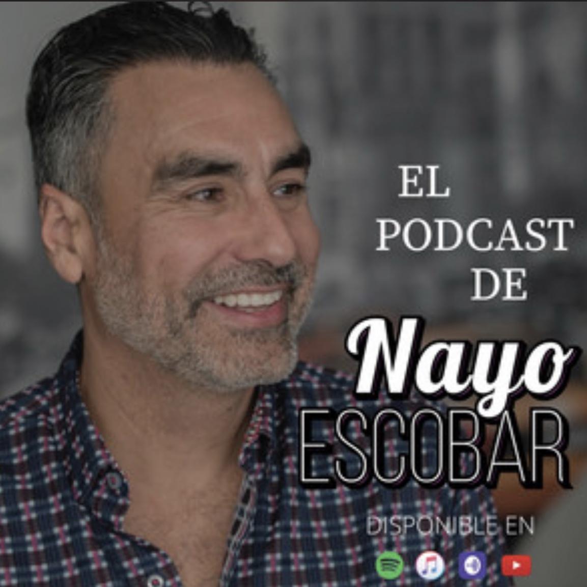 El Podcast de Nayo Escobar