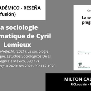 La sociologie pragmatique de Cyril Lemieux