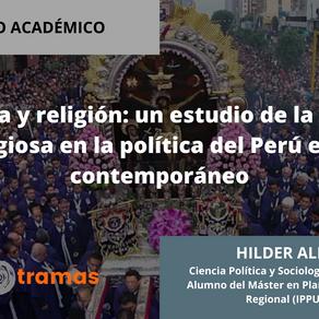 Política y religión: un estudio de la acción religiosa en la política del Perú en lo contemporáneo