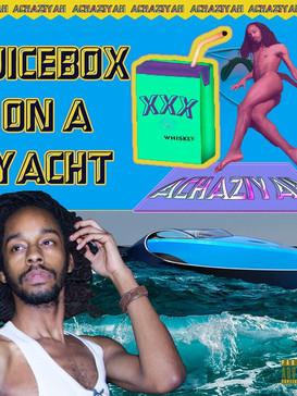 Juicebox on a Yacht