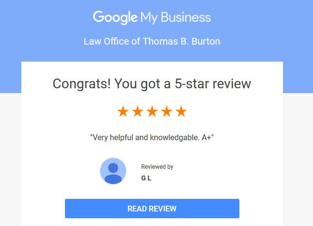 5 Star Google Review for Law Office of Thomas B. Burton