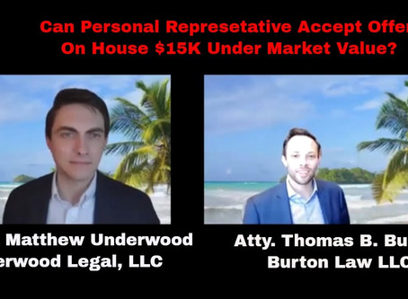 Can Personal Representative Accept Offer on House $15,000 Under Market Value?