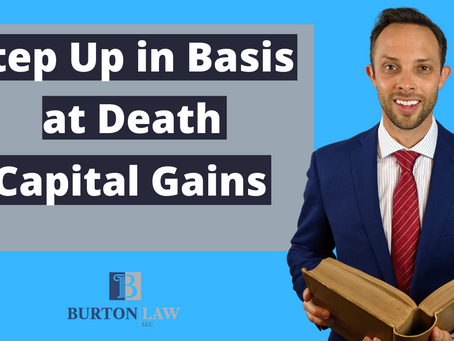 Step Up in Basis at Death | Capital Gains Tax