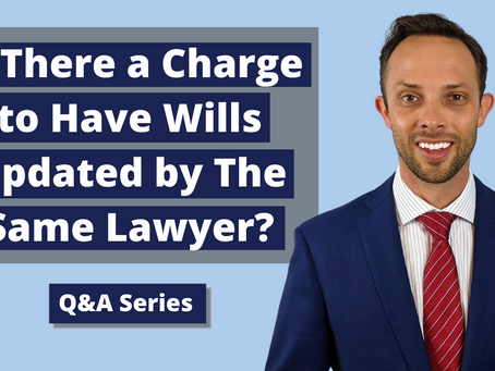 Is There a Charge to Have Wills Updated By The Same Lawyer?