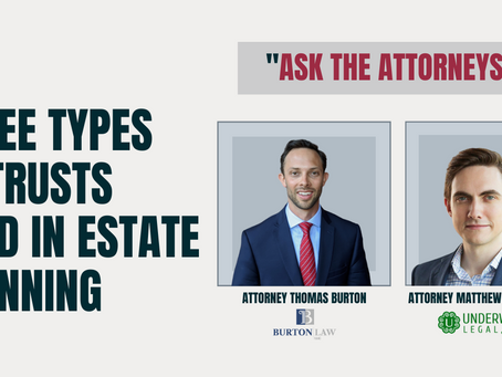 Types of Trusts Used in Estate Planning | Ask the Attorneys