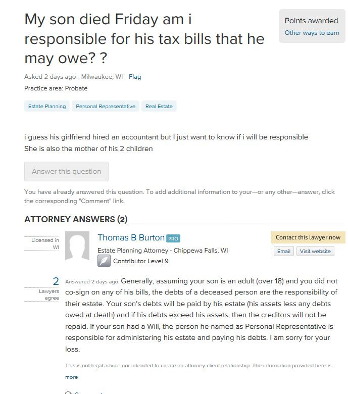 Attorney Thomas B. Burton answer to Question: My son died, who is responsible for his tax bills?