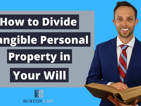 How to Divide Tangible Personal Property in Your Will | Attorney Explains