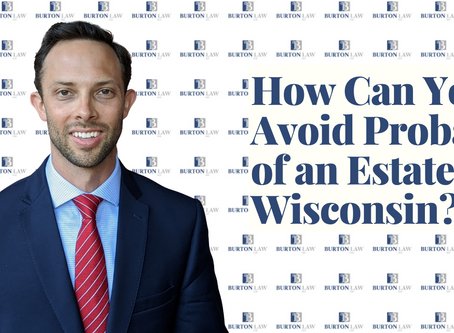 How Can You Avoid Probate of an Estate in Wisconsin?