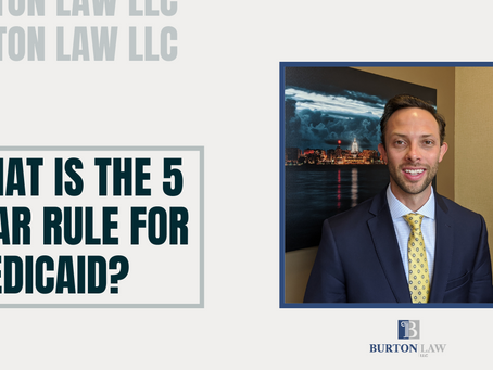 What is the 5 Year Rule for Medicaid?