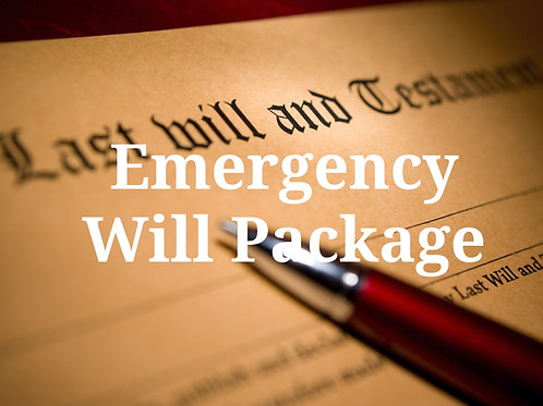 Emergency Will Package--3 Business Day Turnaround Time