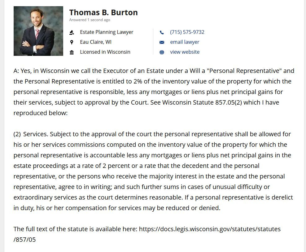 Attorney Thomas B. Burton answer regarding how much an Executor gets paid for their work on an Estate in Wisconsin