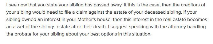 Attorney Thomas B. Burton Answer About Mother's House with Siblings Name on it who passed away with creditor problems