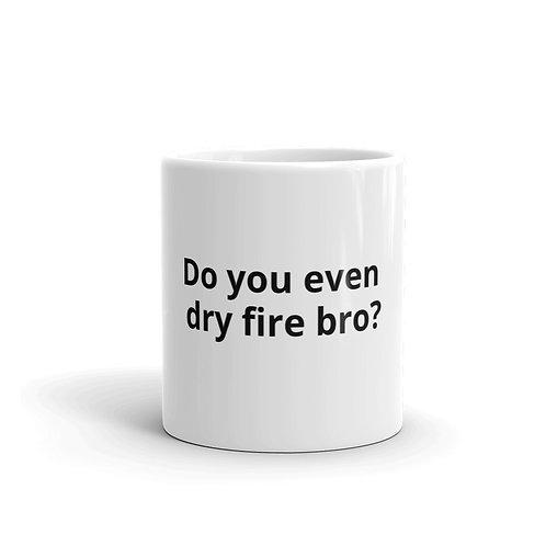 Dry Fire Mug