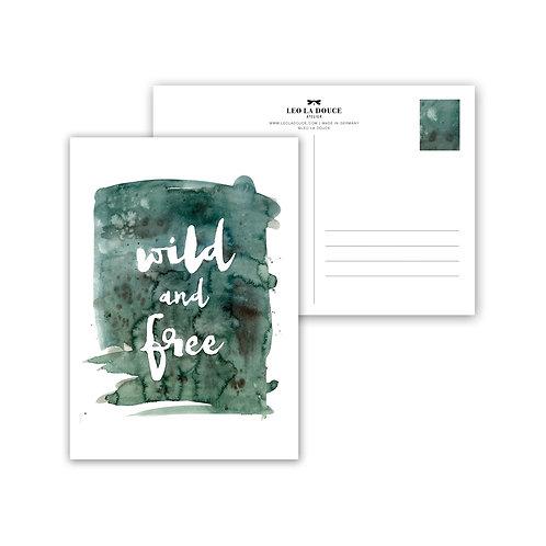 Cartolina -WILD AND FREE