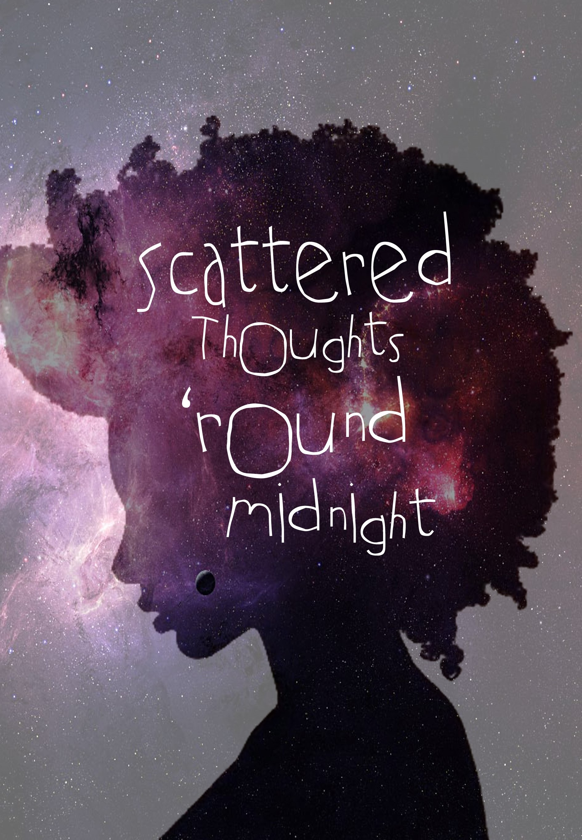 Scattered Thoughts 'Round Midnight