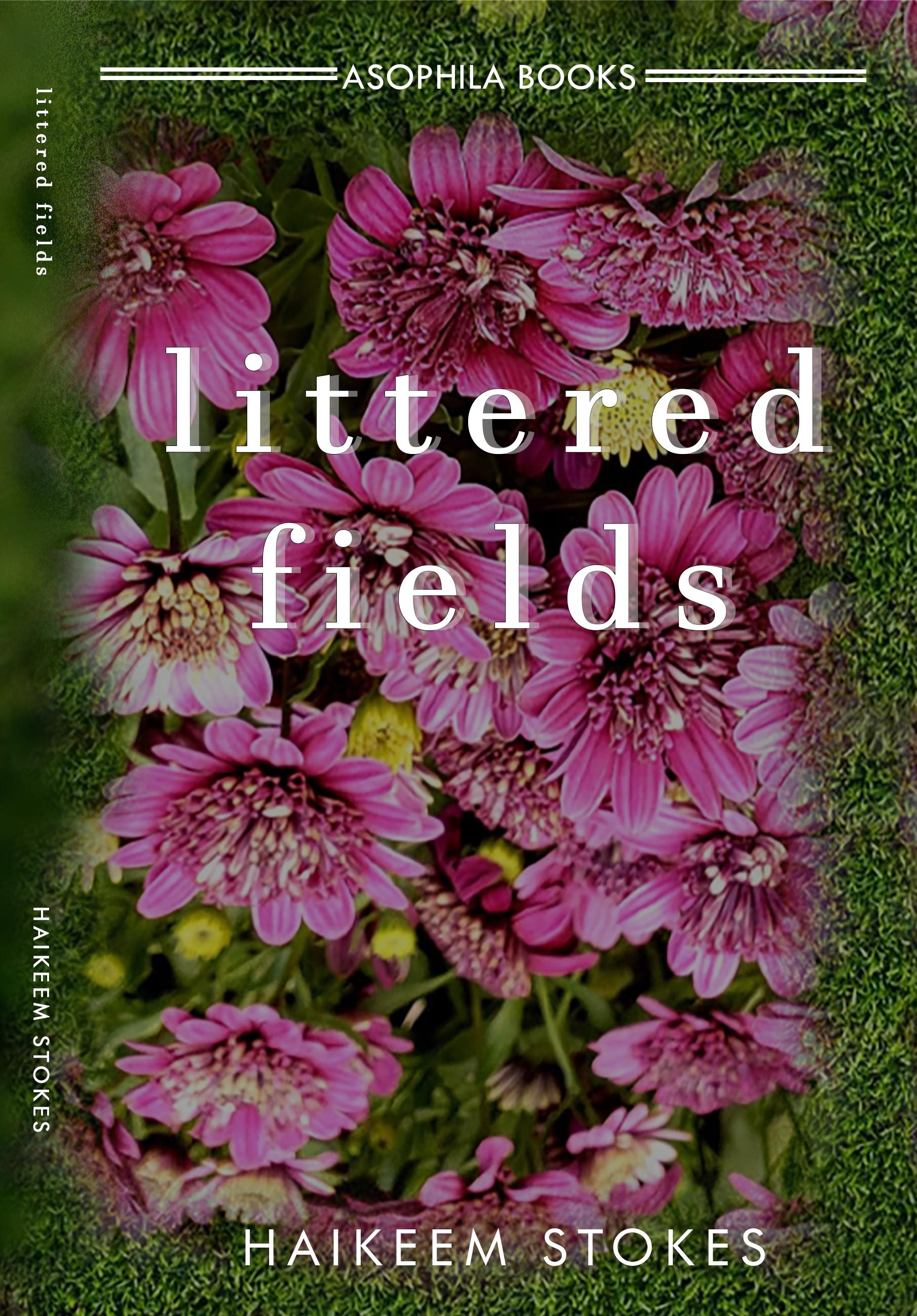 Littered Fields