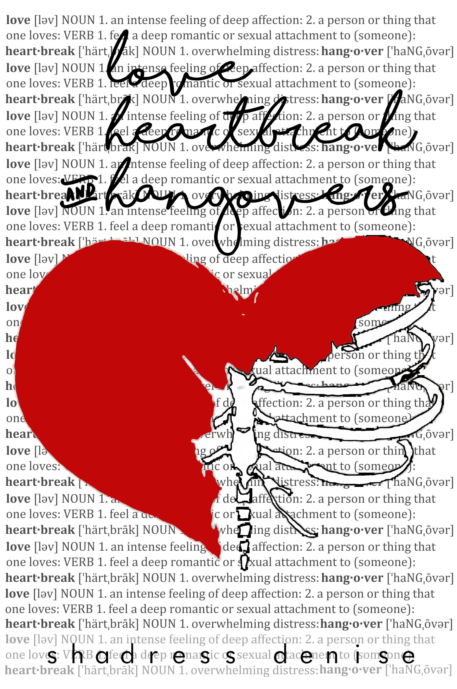 Love, Heartbreak & Hangovers