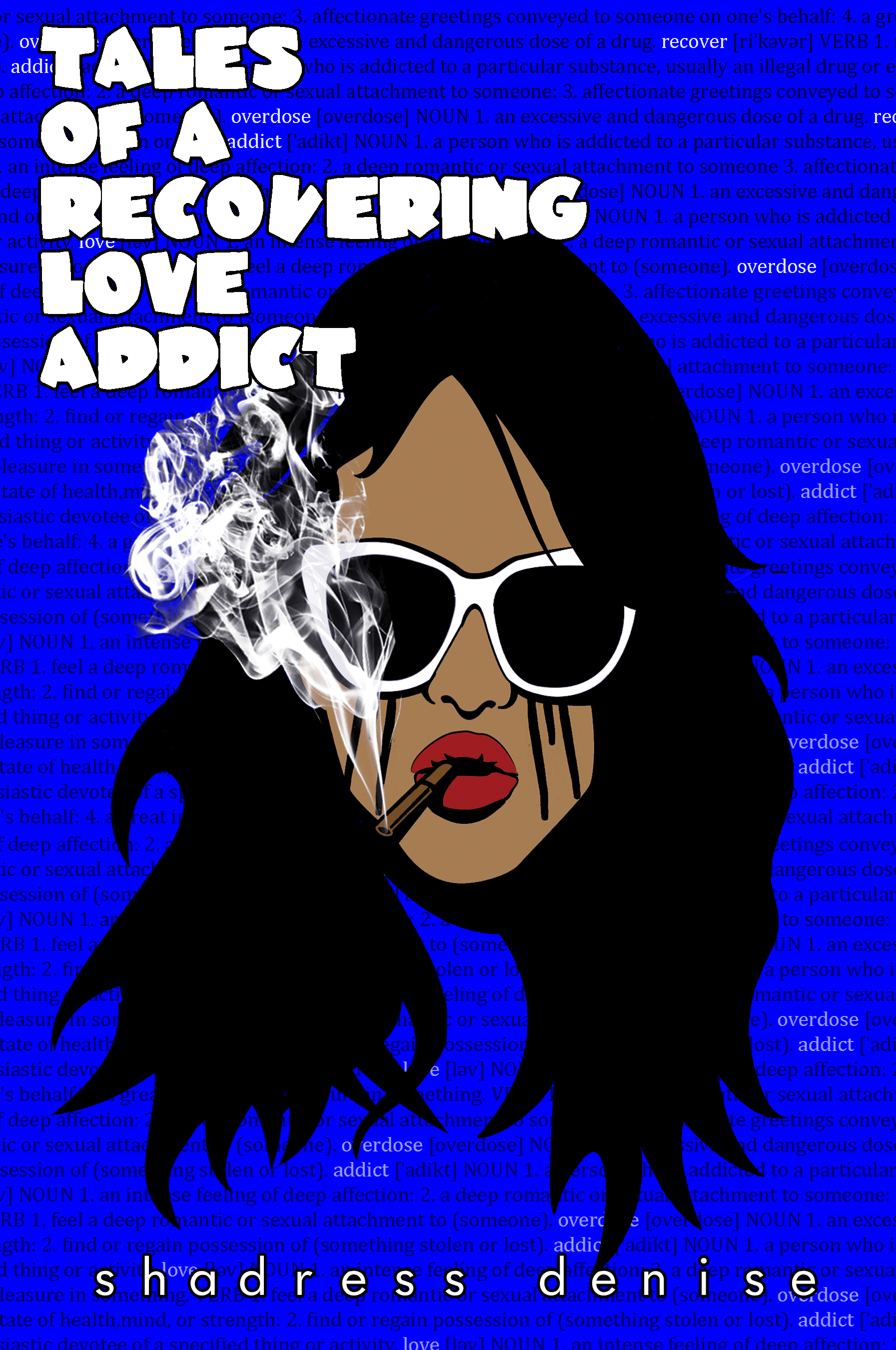 Tales of A Recovering Love Addict