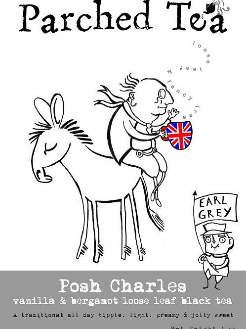 'Posh Charles' Earl Grey & Vanilla