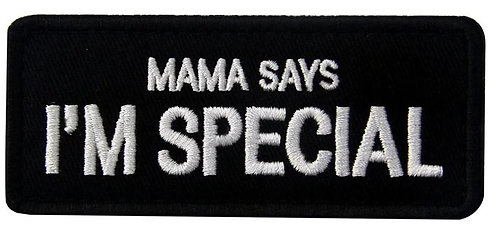 Mama says i'm special Patch