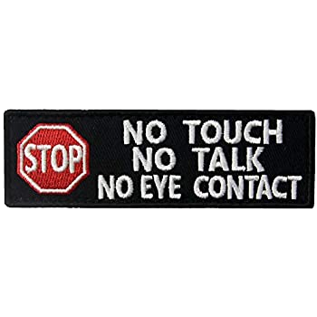 No Touch - No Talk Patch