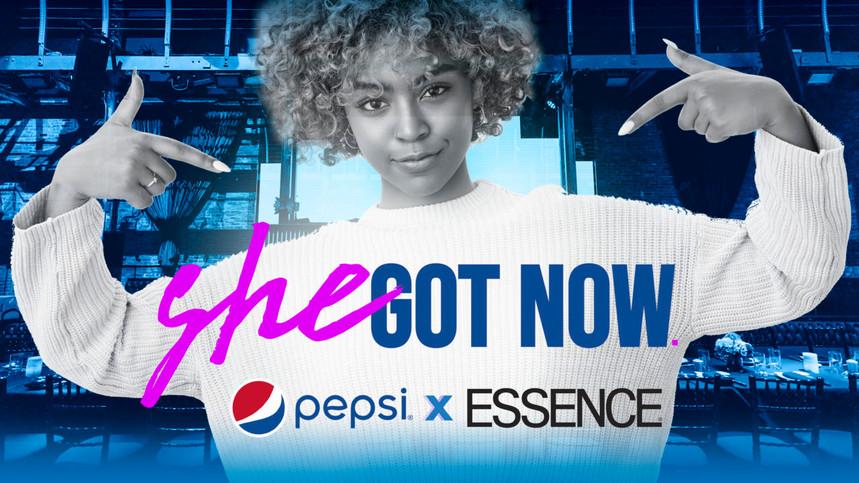 "ESSENCE & PepsiCo Launch ""She Got Now"" Celebrating HBCU Women"