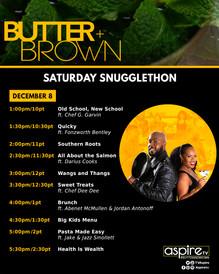 Butter + Brown Saturday Marathon Lineup