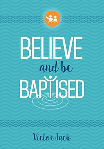 Believe and be baptised.png