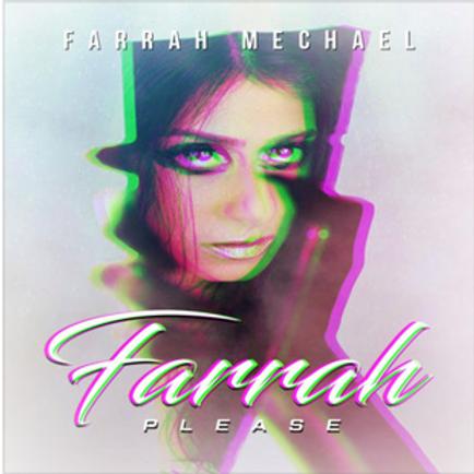 FARRAH PLEASE EP Download