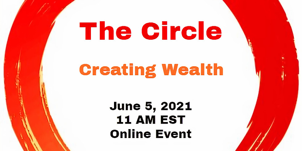 The Circle - Creating Wealth