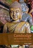 Cambodge un monde d'esprit