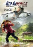 Air America. Sur la piste Hô Chi Minh