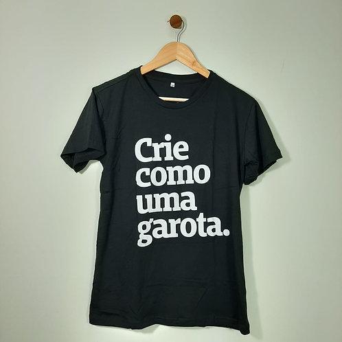 Camiseta Crie Como Uma Garota - Peita